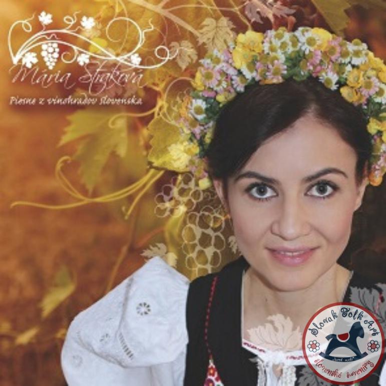 CD Mária Straková: Piesne z vinohradov Slovenska