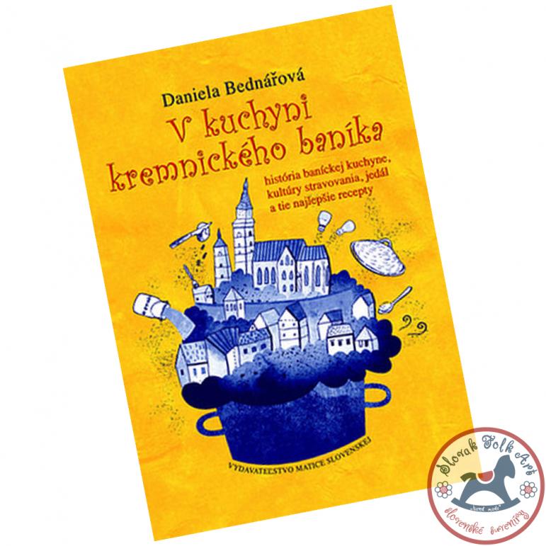 the book In the kitchen of a Kremnica miner (Daniela Bednářová)